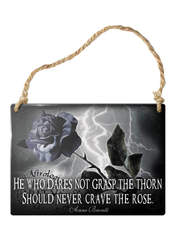 Never Crave the Rose Sign