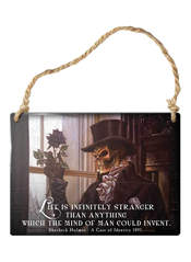 Life is Infinitley Stranger Sign
