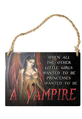 I wanted to be a vampire metal sign